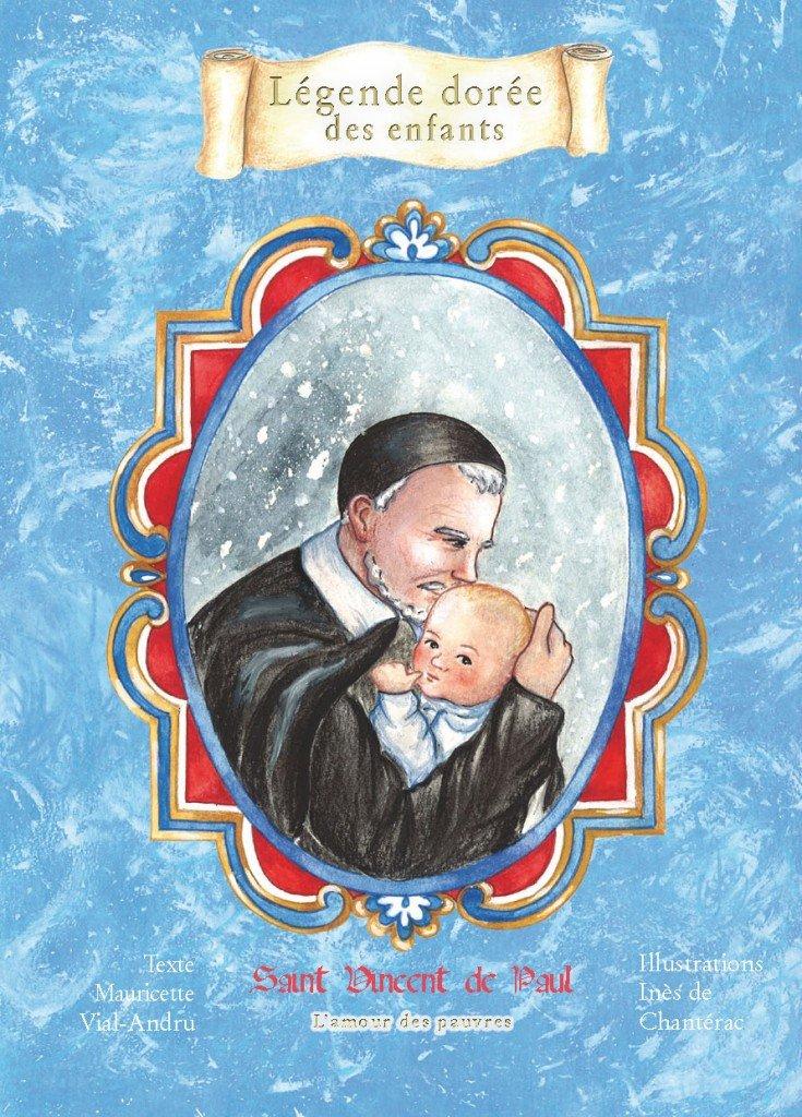 Saint Vincent de Paul dans Légende dorée des enfants face_svpaul
